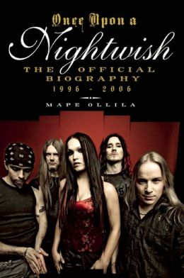 Once Upon a Nightwish: The Official Biography 1996–2006