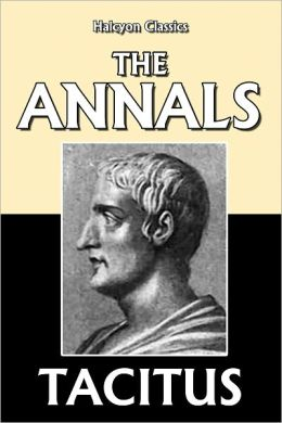 The Annals of Tacitus (Unabridged Edition)