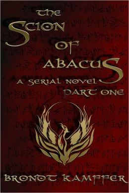 The Scion of Abacus (Serial Novel, Part 1 of 6)