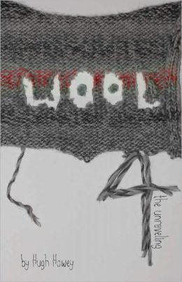 Wool 4 - The Unraveling