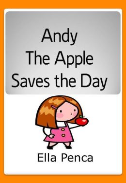 Andy the Apple Saves the Day