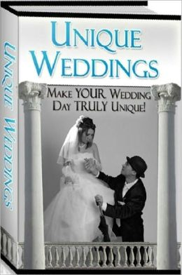 eBook about Unique Weddings - Make your wedding day truly unique!