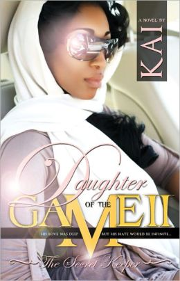 Daughter of the Game II (5 Star Publications Presents)
