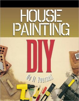House Painting: Do It Yourself