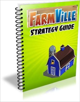 Farmville Strategy Guide