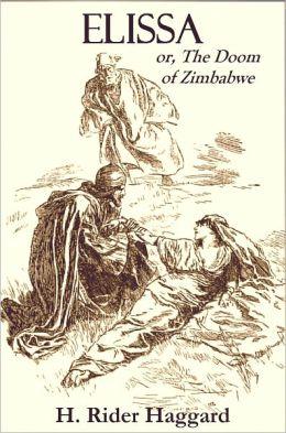 ELISSA or, The Doom Of Zimbabwe (Illustrated)