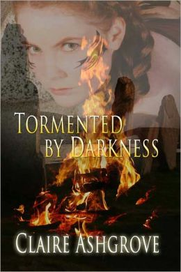 Tormented by Darkness