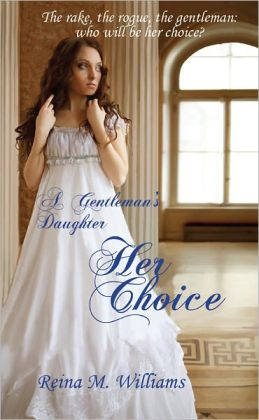 A Gentleman's Daughter: Her Choice