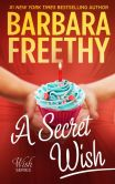 A Secret Wish (Wish Series, #1)