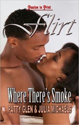 Where There's Smoke There's Fire