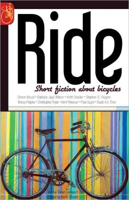 RIDE: Short fiction about bicycles