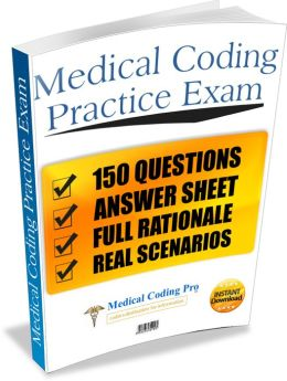 Medical Coding CPC Practice Exam #1 150 Questions