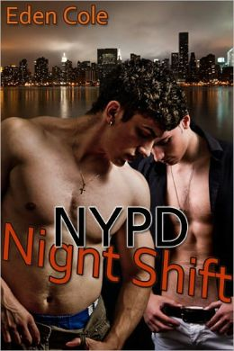 NYPD Night Shift [Gay MM Erotic Romance]