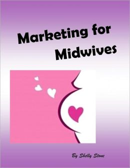 Marketing for Midwives
