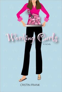 Working Curls: A Dark Comedy