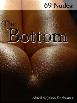 69 Nude Photos: The Bottom - Beautiful Photography, Vol. 1, Naked Model Photos & Nude Girls Glamour Photography of Bottom, Butt, and Ass Pictures