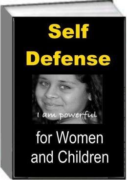 Self Defense for Women and Children