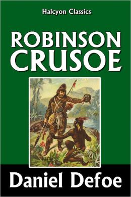 The Complete Adventures of Robinson Crusoe