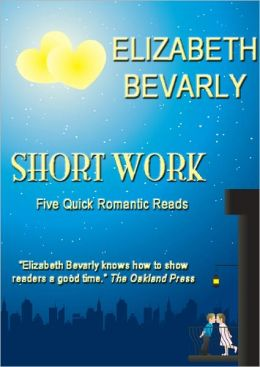 Short Work - 5 Quick Romantic Reads
