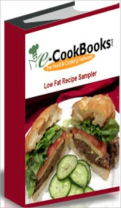 Low Fat Recipe Sampler - Apple Pie, Baked Chicken Breast with Fresh Basil, Baked Macaroni, Cheese & Spinach, Baked Potato with Spicy Chicken Topping, Beef Tenderloin with Cabernet Cherry Sauce, Black Bean Lasagna, Buffalo Chicken Strips, and many more!