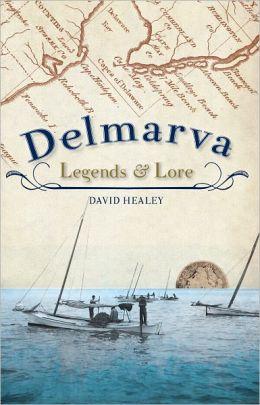 Delmarva Legends and Lore