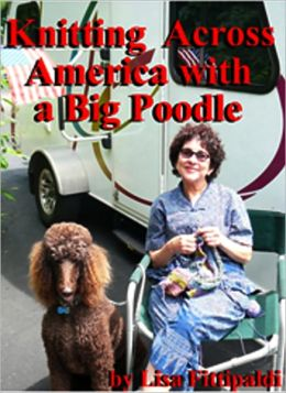 Knitting Across America With a Big Poodle