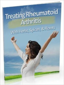 Natural Arthritis Relief- The Secret To Reversing Rheumatoid Arthritis (Master Edition)