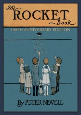The Rocket Book: 100th Anniversary Edition