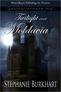Moldavian Moon Book Two: Twilight Over Moldavia