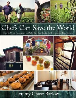 Chefs Can Save the World