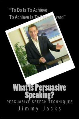 What Is Persuasive Speaking