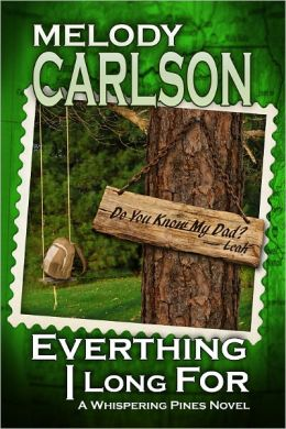 Everything I Long For (Whispering Pines Novel 2)