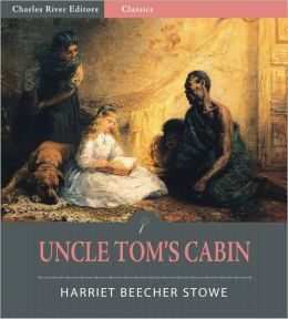 Uncle Tom's Cabin, or Life Among the Lowly (Illustrated)