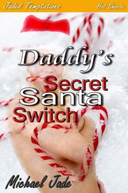 Daddy's Secret Santa Switch