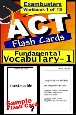 ACT Test Fundamental Vocabulary--ACT Flashcards--ACT Prep Exam Workbook 1 of 13