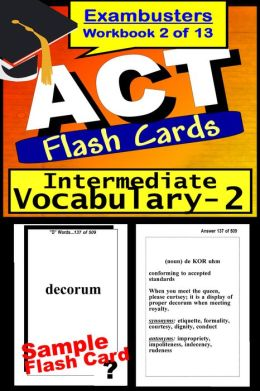 ACT Test Intermediate Vocabulary--ACT Flashcards--ACT Prep Exam Workbook 2 of 13