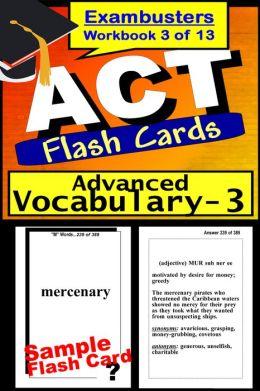 ACT Test Advanced Vocabulary--ACT Flashcards--ACT Prep Exam Workbook 3 of 13