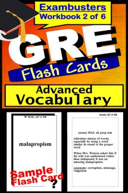 GRE Study Guide Advanced Vocabulary--GRE Flashcards--GRE Prep Workbook 2 of 6
