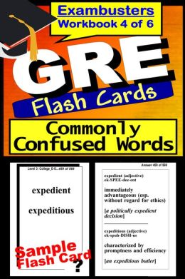 GRE Study Guide Words Commonly Confused--GRE Vocabulary Flashcards--GRE Prep Workbook 4 of 6