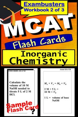 MCAT Study Guide Inorganic Chemistry Review--MCAT Science Flashcards--MCAT Prep Book 2 of 3