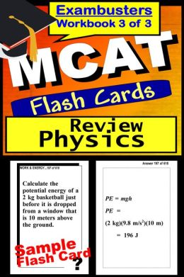 MCAT Study Guide Physics Review--MCAT Science Flashcards--MCAT Prep Book 3 of 3