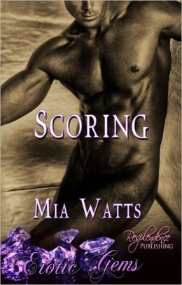 Scoring (Gay Erotic Romance, Erotic Gems Short)