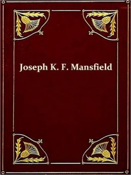 Joseph K. F. Mansfield, Brigadier General of the U. S. Army [Illustrated]