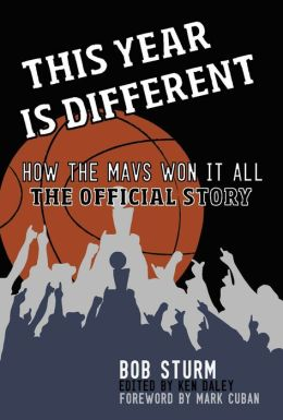 This Year Is Different: How the Mavs Won It All—The Official Story