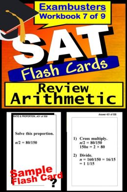 SAT Study Guide Arithmetic Review--SAT Math Flashcards--SAT Prep Workbook 7 of 9