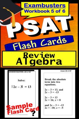 PSAT Study Guide Algebra Review--PSAT Math Flashcards---PSAT-NMSQT Prep Workbook 5 of 6