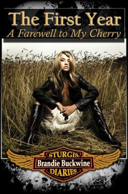 The Sturgis Diaries The First Year: A Farewell to My Cherry