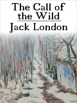 The Call of the Wild by JACK LONDON (Complete Full Version)