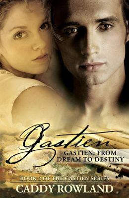 Gastien: From Dream to Destiny