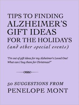 Tips To Finding Alzheimer's Gift Ideas For The Holidays